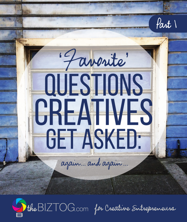 "'Favorite' Questions Creatives Get Asked: ""Yeah, but what do you DO all day?"""