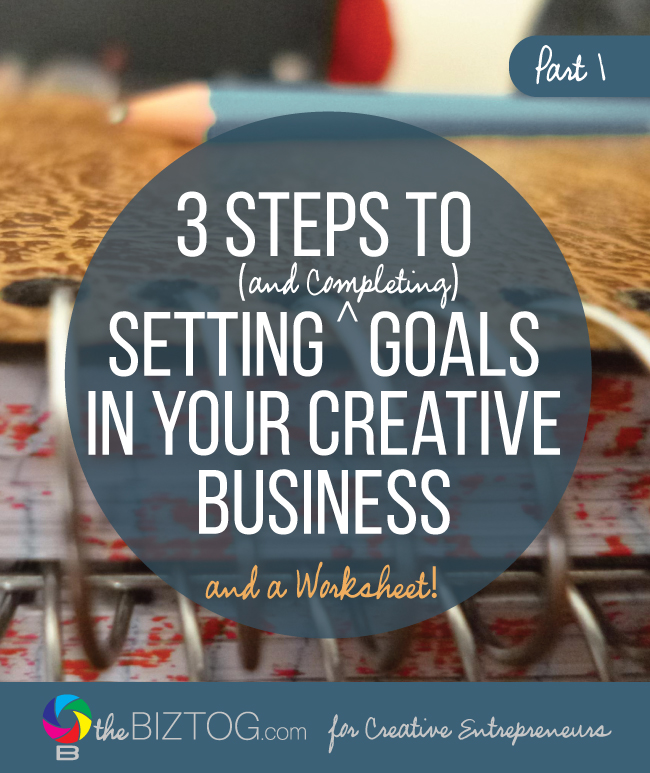 Setting and completing business goals for creatives