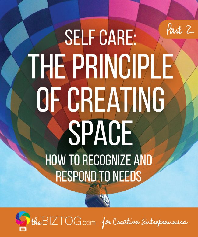 Self care principles for creative entrepreneurs