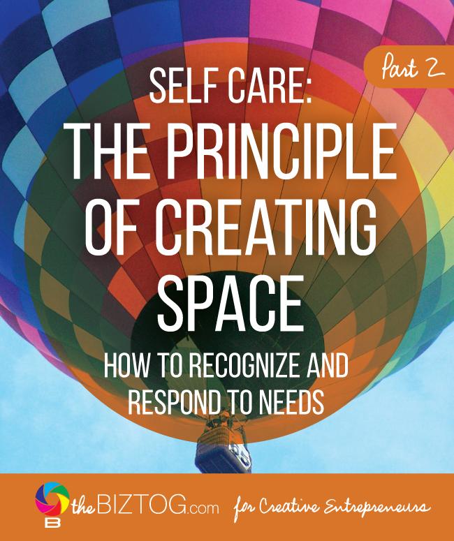 Self care principles for creative entrepreneurs