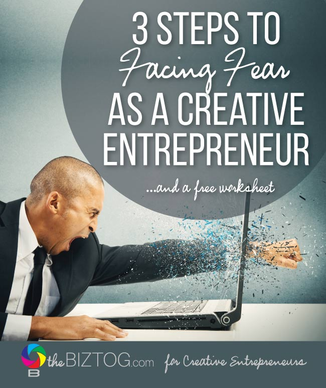 Facing fear in business as a creative entrepreneur