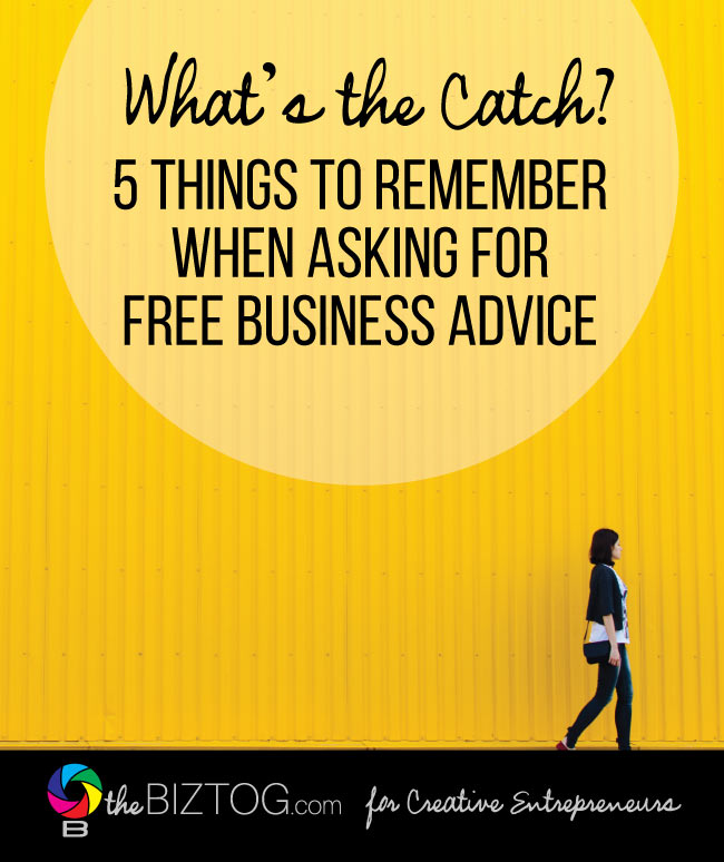 5 things to remember when asking for free business advice